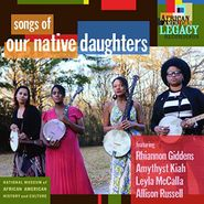 Our Native Daughters, Songs Of Our Native Daughters (CD)