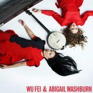 Wu Fei, Wu Fei & Abigail Washburn (LP)