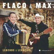 Flaco Jiménez, Flaco & Max: Legends & Legacies (CD)