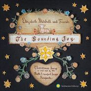 Elizabeth Mitchell, The Sounding Joy: Christmas Songs In & Out Of The Ruth Crawford Seeger Songbook (CD)
