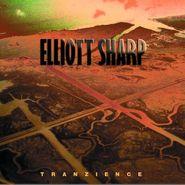 Elliott Sharp, Tranzience (CD)
