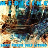 Medicine, Shot Forth Self Living (CD)