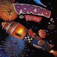 Porno for Pyros, Porno for Pyros (CD)