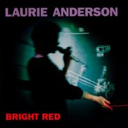 Laurie Anderson, Bright Red (CD)