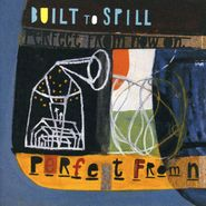 Built To Spill, Perfect From Now On (CD)