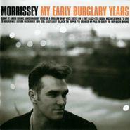 Morrissey, My Early Burglary Years (CD)