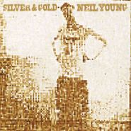 Neil Young, Silver & Gold (LP)