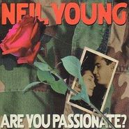 Neil Young, Are You Passionate? (LP)