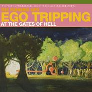The Flaming Lips, Ego Tripping At The Gates Of Hell (CD)