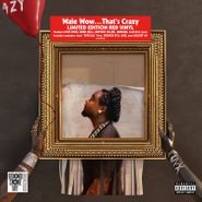 Wale, Wow...That's Crazy [Record Store Day Red Vinyl] (LP)