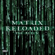 Various Artists, The Matrix Reloaded [OST] [Black Friday Green Vinyl] (LP)