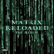 Various Artists, The Matrix Reloaded: The Album [OST] (LP)
