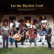 Various Artists, Let The Rhythm Lead: Haiti Song Summit Vol. 1 (CD)