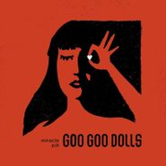 Goo Goo Dolls, Miracle Pill (CD)
