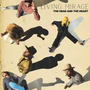 The Head And The Heart, Living Mirage (LP)