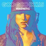 Goo Goo Dolls, Magnetic (LP)