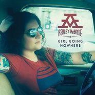 Ashley McBryde, Girl Going Nowhere (LP)