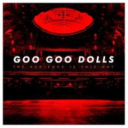 Goo Goo Dolls, The Audience Is This Way (LP)