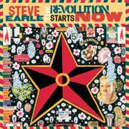 Steve Earle, The Revolution Starts Now (LP)