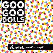 Goo Goo Dolls, Hold Me Up (LP)