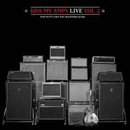 Tom Petty And The Heartbreakers, Kiss My Amps Live Vol. 2 [Record Store Day] (LP)