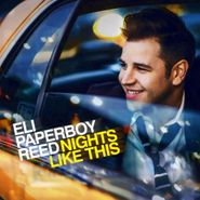 Eli Paperboy Reed, Nights Like This (CD)