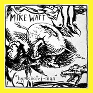 Mike Watt, Hyphenated-Man (CD)