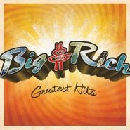 Big & Rich, Greatest Hits [2009 Edition] (CD)
