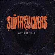 The Supersuckers, Get the Hell (CD)