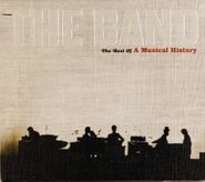 The Band, The Best Of A Musical History (CD)