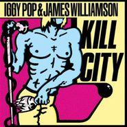 Iggy Pop, Kill City (Restored Edition) (LP)