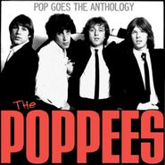 The Poppees, Pop Goes The Anthology (LP)