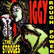 Iggy & The Stooges, Rough Power (CD)