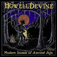 Howell Devine, Modern Sounds Of Ancient Juju (CD)
