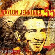 """Waylon Jennings, Live 55 [Record Store Day] (12"""")"""