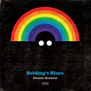 """Dennis Haskins, Belding's Blues [Record Store Day] (7"""")"""