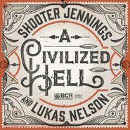 "Shooter Jennings, Civilized Hell [Black Friday] (7"")"