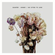 sleater-kinney no cities to love lp