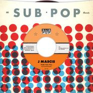 "J Mascis, Fade Into You / Outside [Black Friday] (7"")"