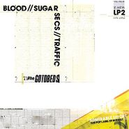 The Gotobeds, Blood // Sugar // Secs // Traffic (CD)