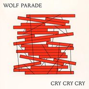 Wolf Parade, Cry Cry Cry (CD)