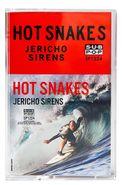 Hot Snakes, Jericho Sirens (Cassette)