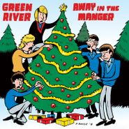 "Green River, Away In A Manger / Blue Christmas [Black Friday] (7"")"