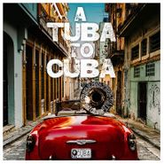 Preservation Hall Jazz Band, A Tuba To Cuba [OST] (LP)