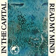 """Rolling Blackouts Coastal Fever, In The Capital / Read My Mind (7"""")"""