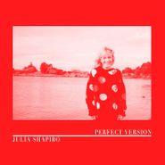 Julia Shapiro, Perfect Version (CD)
