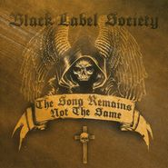 Black Label Society, The Song Remains Not The Same (CD)