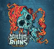 Within The Ruins, Halfway Human [180 Gram Colored Vinyl] (LP)