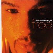 Chico DeBarge, Free (CD)