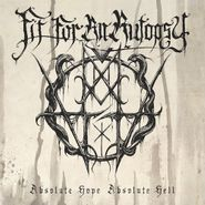 Fit For An Autopsy, Absolute Hope Absolute Hell (CD)